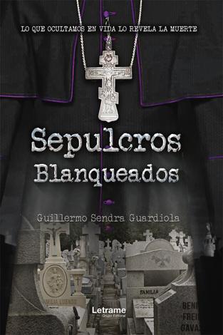 Libro Sepulcros blanqueados – Guillermo Sendra Guardiola