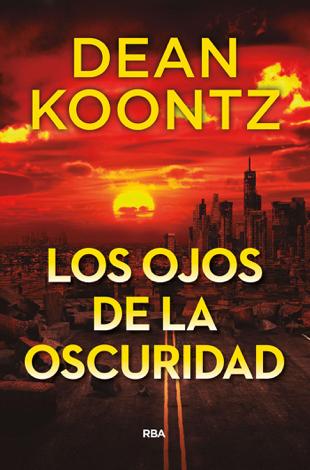 Libro Los ojos de la oscuridad – Dean Koontz
