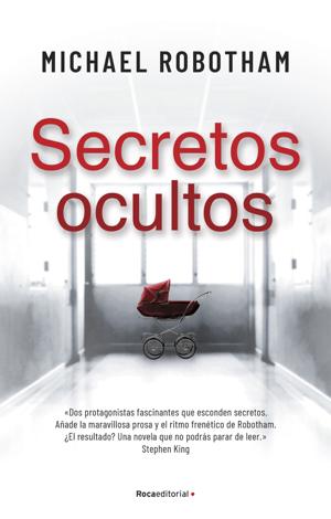 Libro Secretos ocultos – Michael Robotham