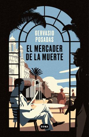 Libro El mercader de la muerte – Gervasio Posadas