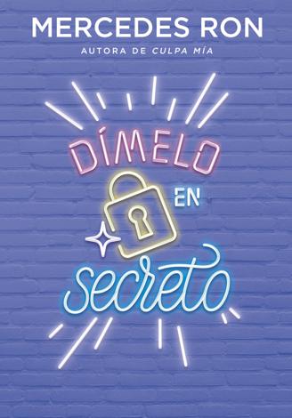 Libro Dímelo en secreto (Dímelo 2) – Mercedes Ron