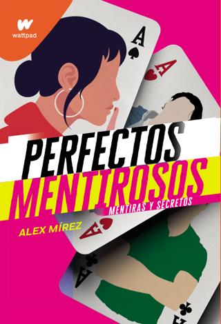 Libro Perfectos mentirosos – Álex Mírez