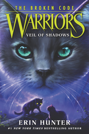 Libro Warriors: The Broken Code #3: Veil of Shadows – Erin Hunter