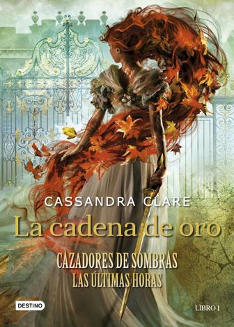 Libro La cadena de oro – Cassandra Clare